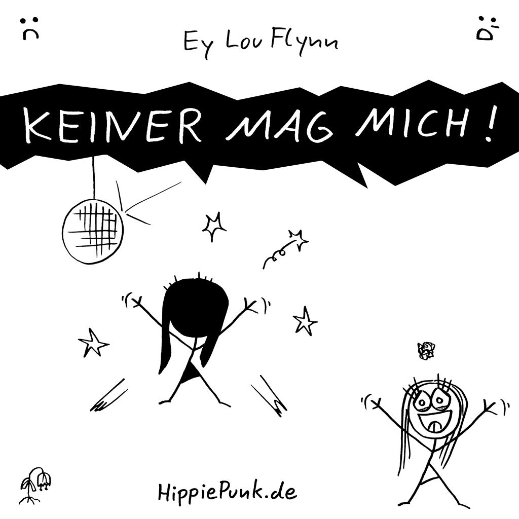 Keiner Mag Mich | Ey Lou Flynn | HippiePunk!