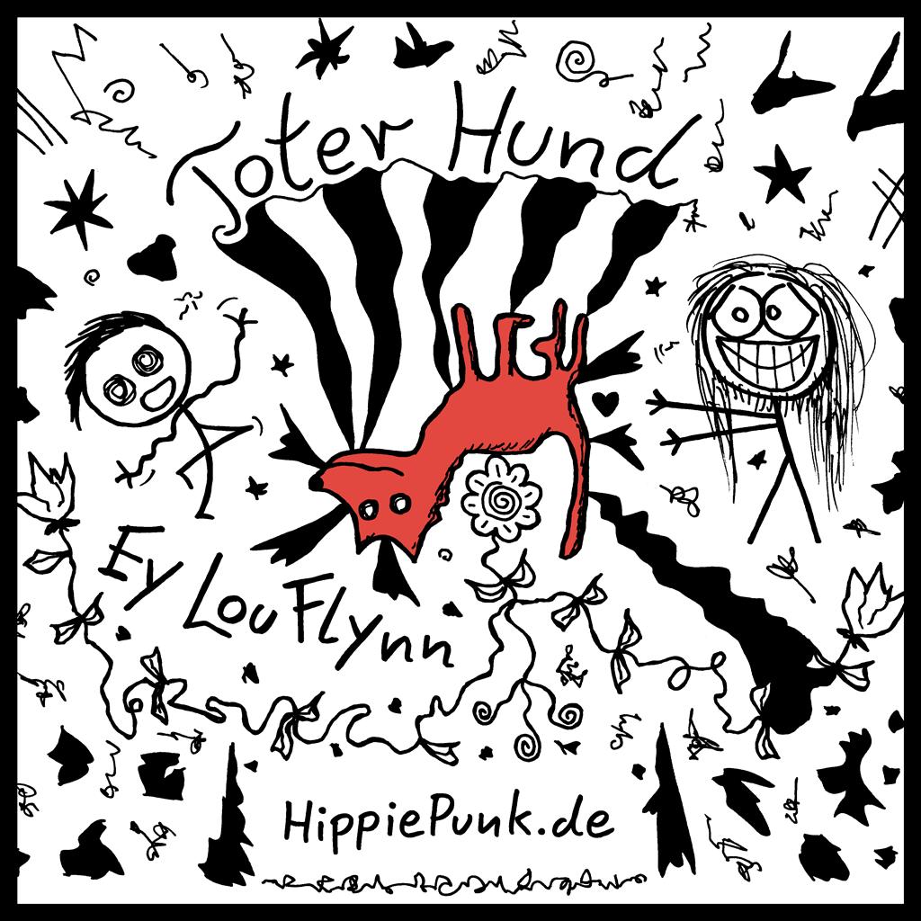 Toter Hund | Ey Lou Flynn | HippiePunk!